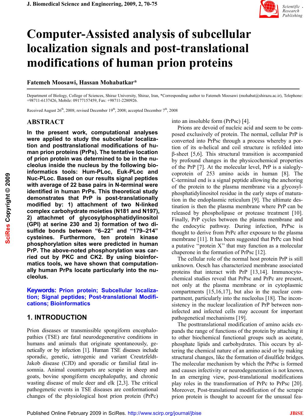 analysis of protein post translational modifications using Identification of protein modifications by mass • induces or prevents other post-translational modifications in the analysis of protein phosphorylation.