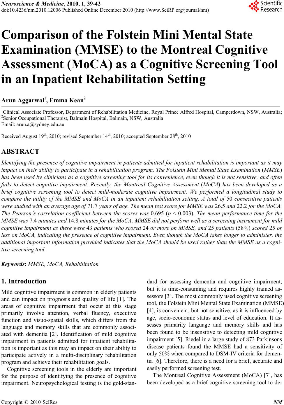 Comparison of the folstein mini mental state examination mmse to the montreal cognitive assessment moca as a cognitive screening tool in an inpatient