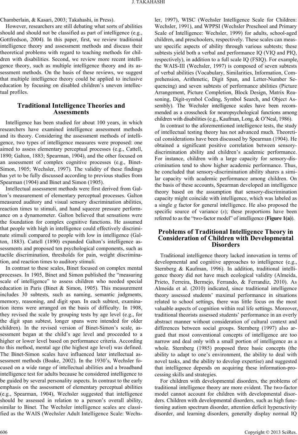 a review on the measurement of intelligence Introductory treatments of the measurement of intelligence often begin with a discussion of three pioneers in the field: the french psychologist alfred binet (1857–1911), the english psychologist charles spearman (1863–1945), and the american psychologist lewis terman (1877–1956.