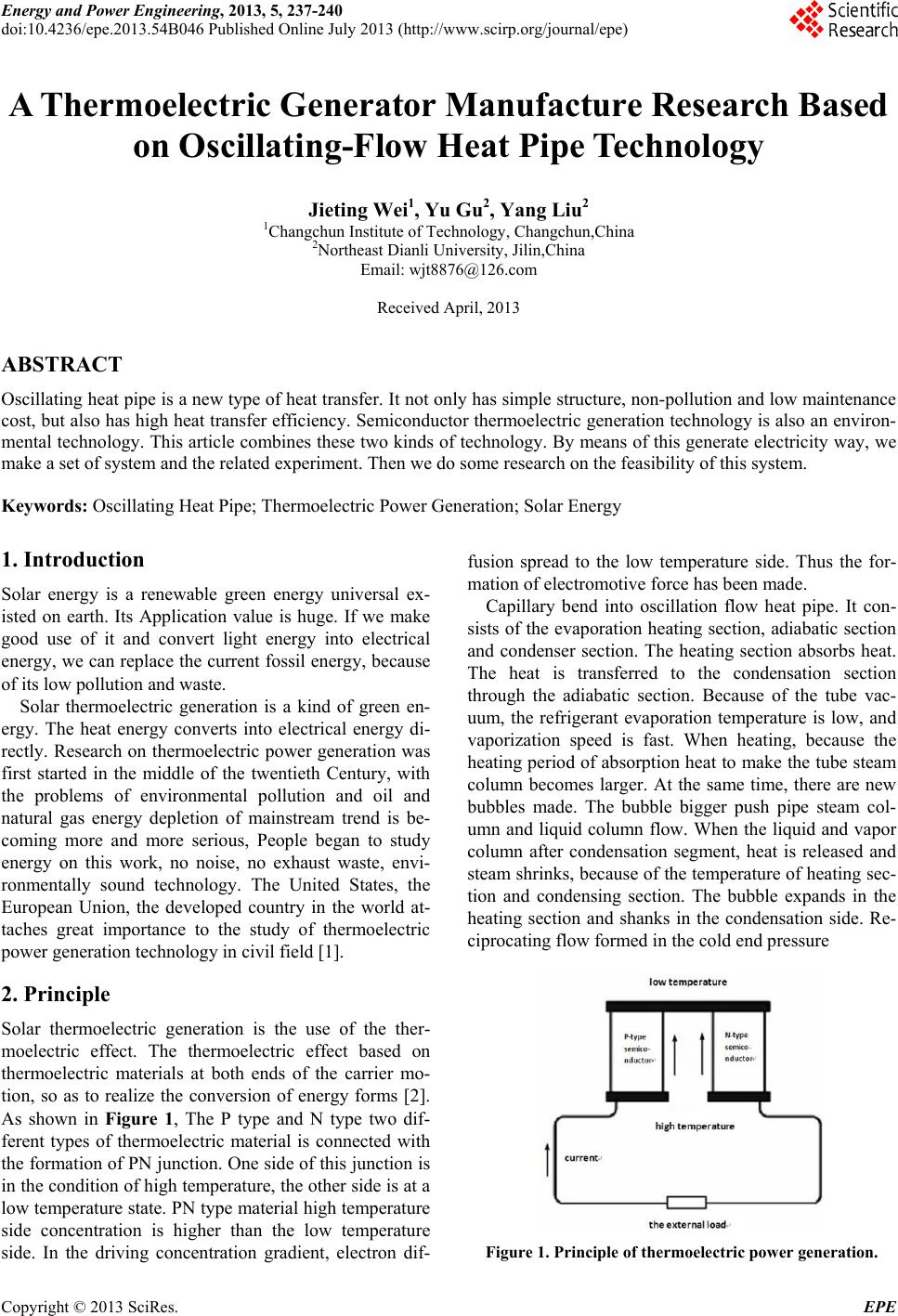 thermoelectric generator research paper Thermoelectric power generator, any of a class of solid-state devices that either  convert heat  after 1950, in spite of increased research and development, gains  in thermoelectric power-generating  2 references found in britannica articles.