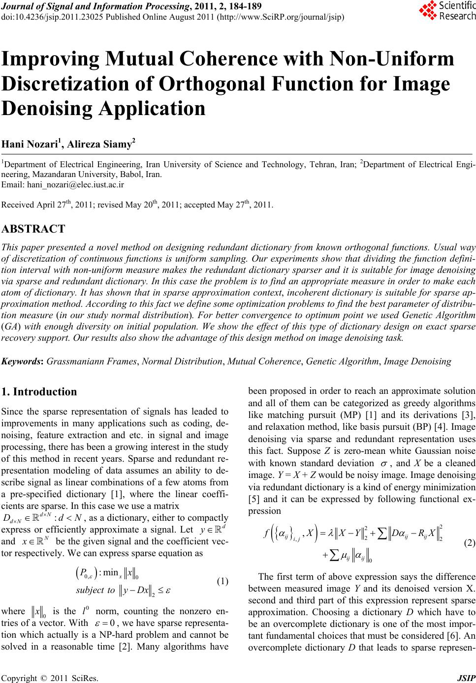 thesis report on image denoising Image denoising, bm3d, parallel, gpgpu, cuda  this thesis presents both: the basic aspects of the gpu computing and the bm3d method itself  defence's report .