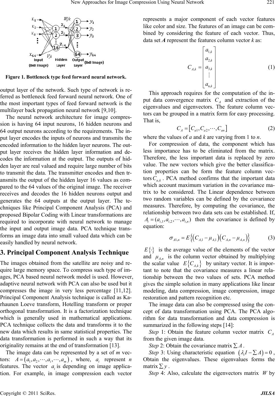 """thesis on image compression using neural network Neural networks lack centralized control in the classical sense, since all the interconnected processing elements change or """"adapt"""" simultaneously with the flow neural networks have been applied in different areas within the medical domain for clinical diagnosis (baxt:95) , image analysis and interpretation ( m i l ler:92."""