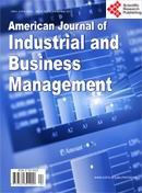 American Journal of Industrial and Business Management