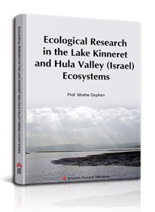 Ecological Research in the Lake Kinneret and Hula Valley (Israel) Ecosystems